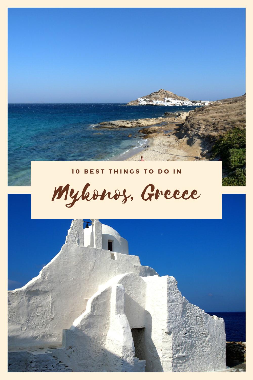 10 Best Things to do in Mykonos, Greece