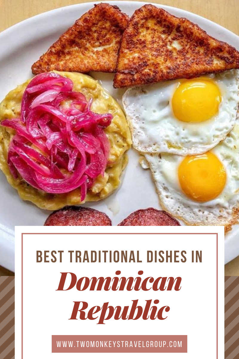 10 Best Traditional Dishes in Dominican Republic [Best Local Food in Dominican Republic]