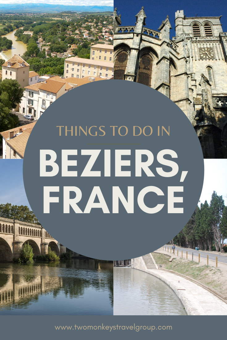 15 Best Things To Do in Beziers, France [With Photos]