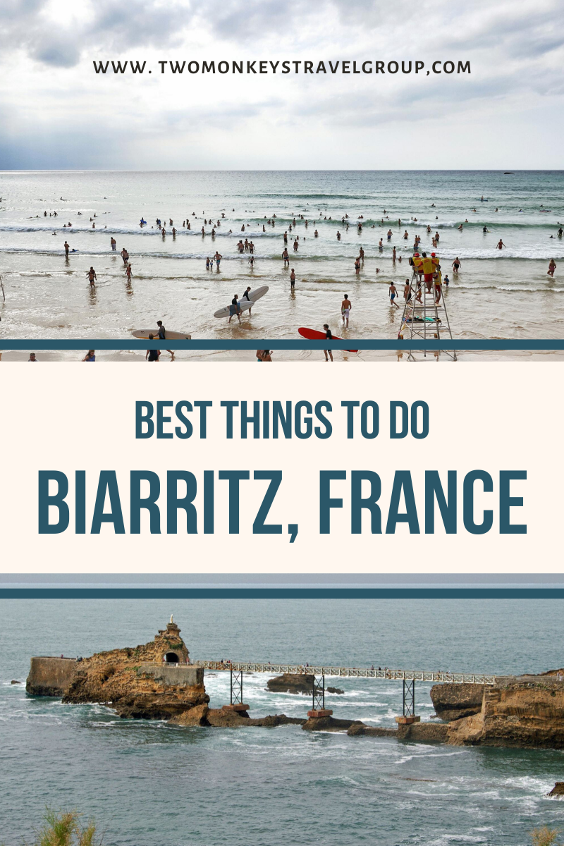 15 Best Things To Do in Biarritz, France [With Photos]