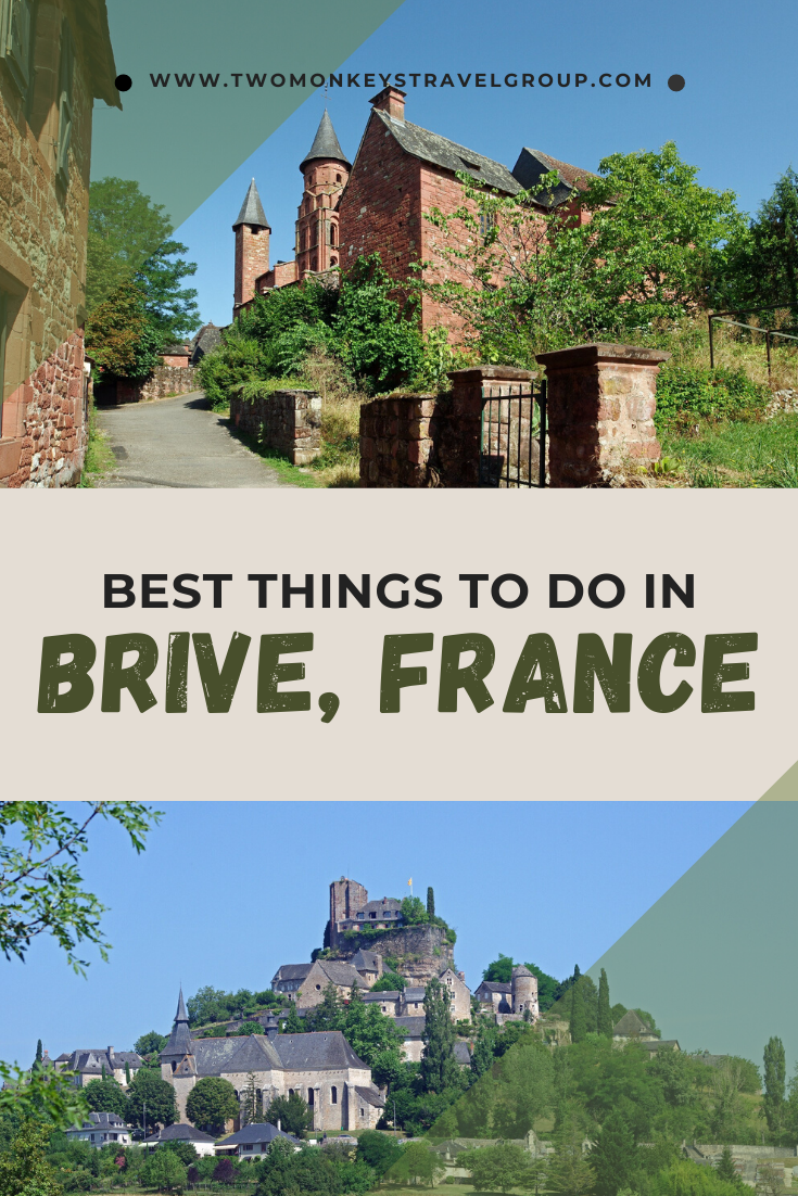 15 Best Things To Do in Brive, France [With Photos]