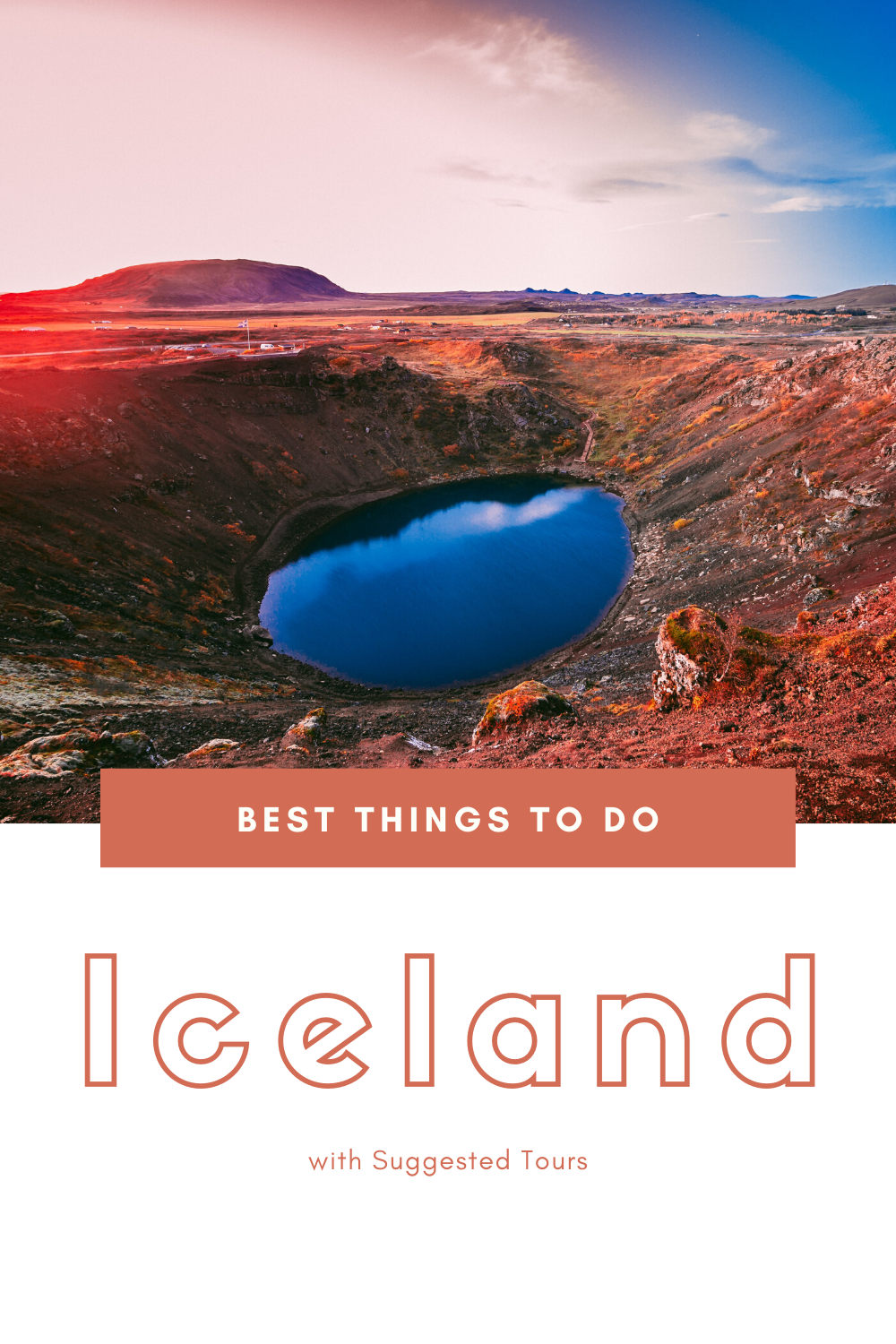 15 Best Things to do in Iceland
