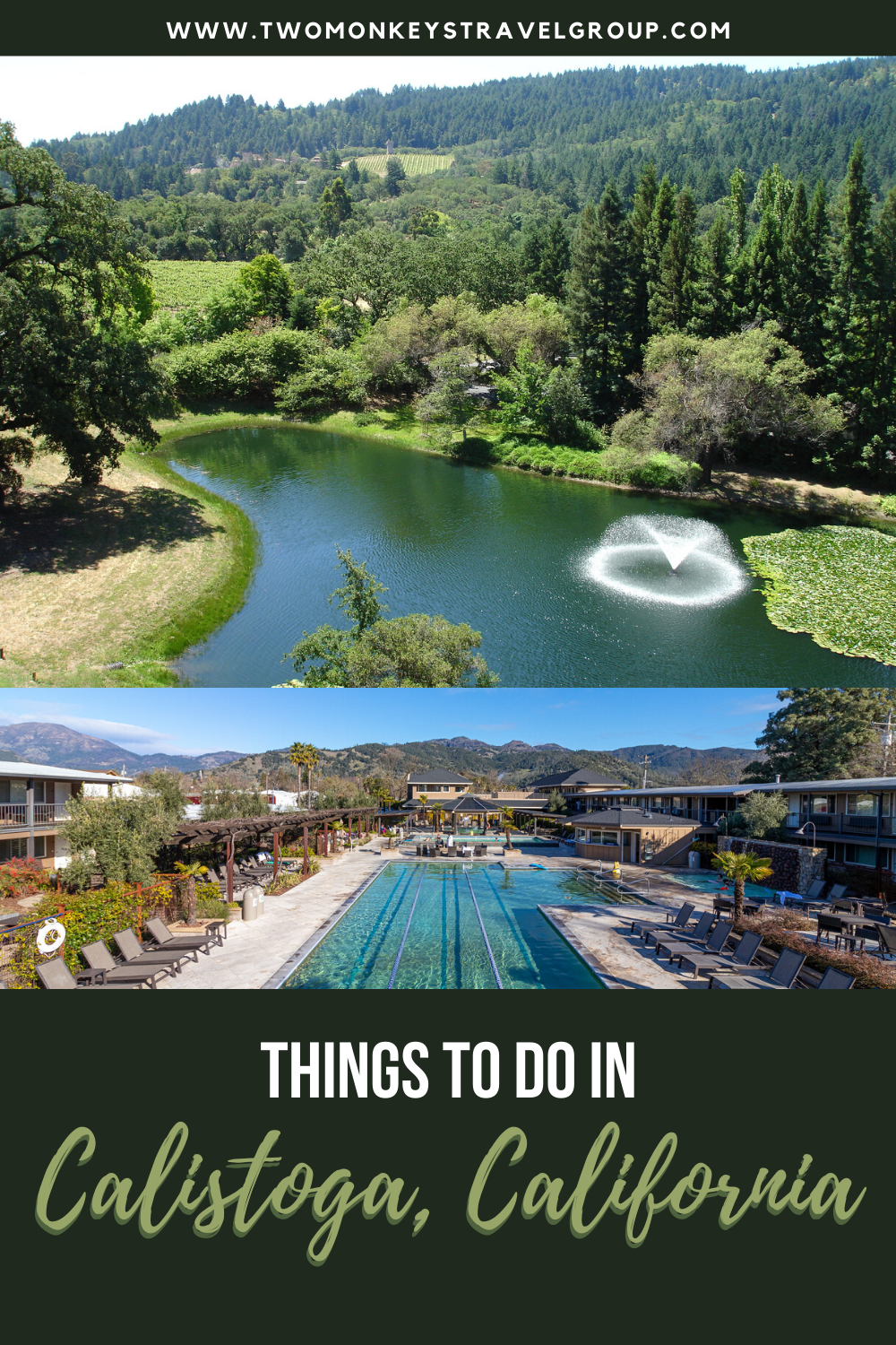 15 Things to do in Calistoga, California [With Suggested Day Tours]