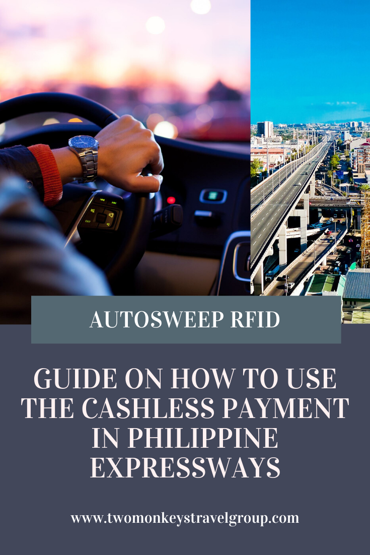 Autosweep RFID Guide on How To Use the Cashless Payment in Philippine Expressways