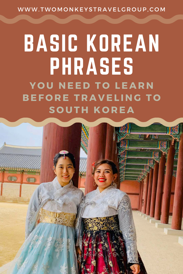 Basic Korean Phrases You Need To Learn before Traveling to South Korea
