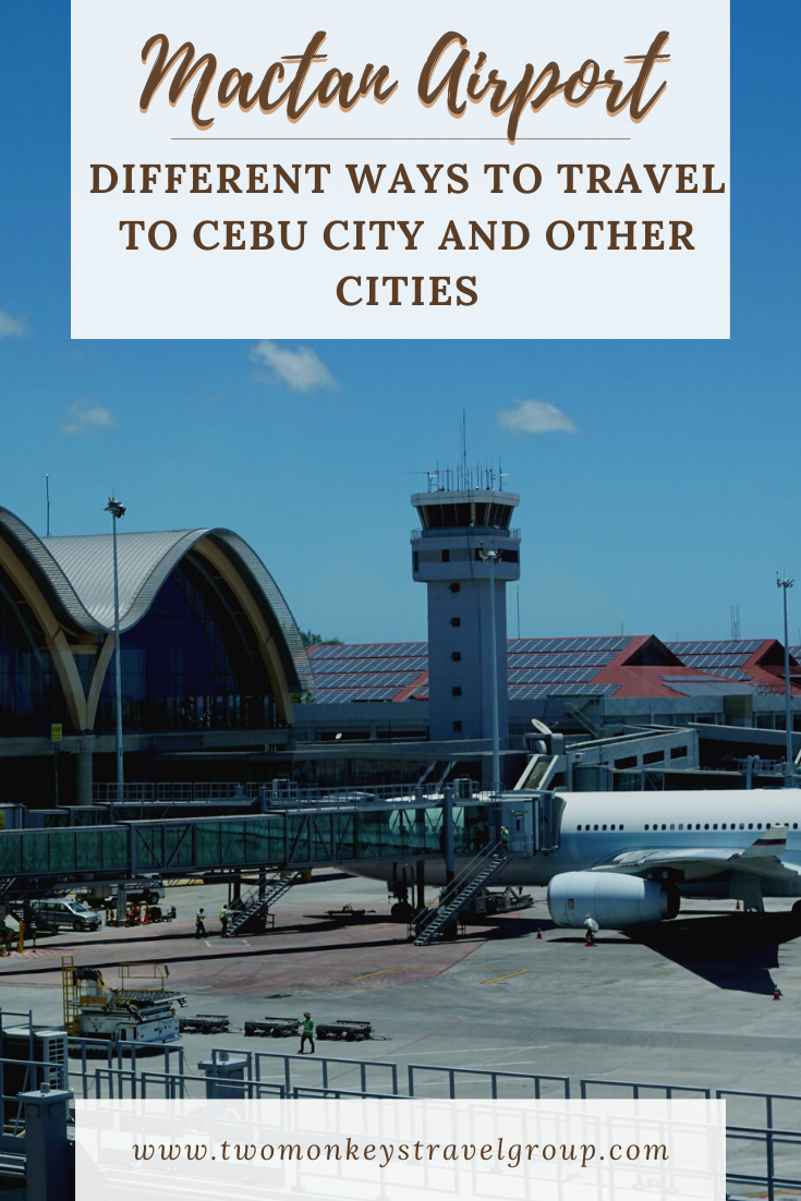 Different Ways to Travel from Mactan Airport to Cebu City and other Cities