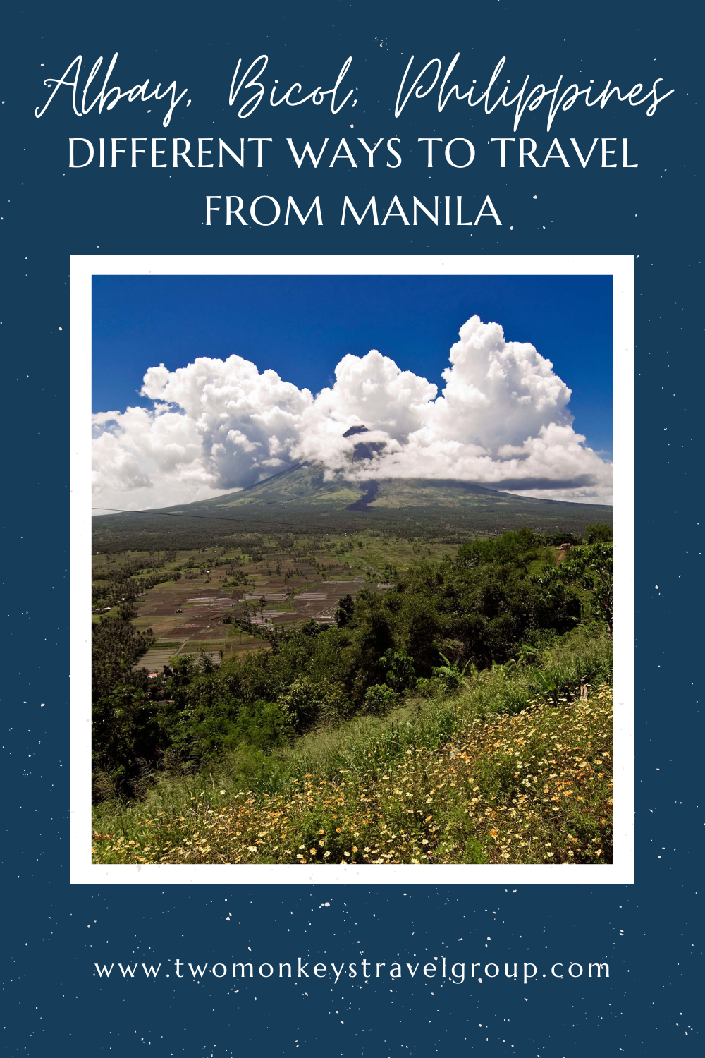 Different Ways to Travel from Manila to Albay, Bicol, Philippines