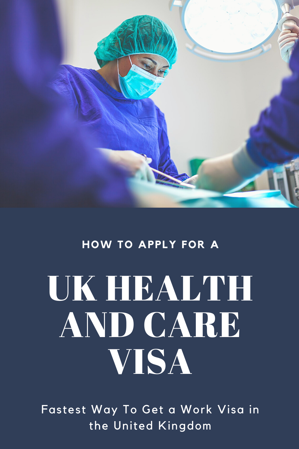 How To Apply for a UK Health and Care Visa