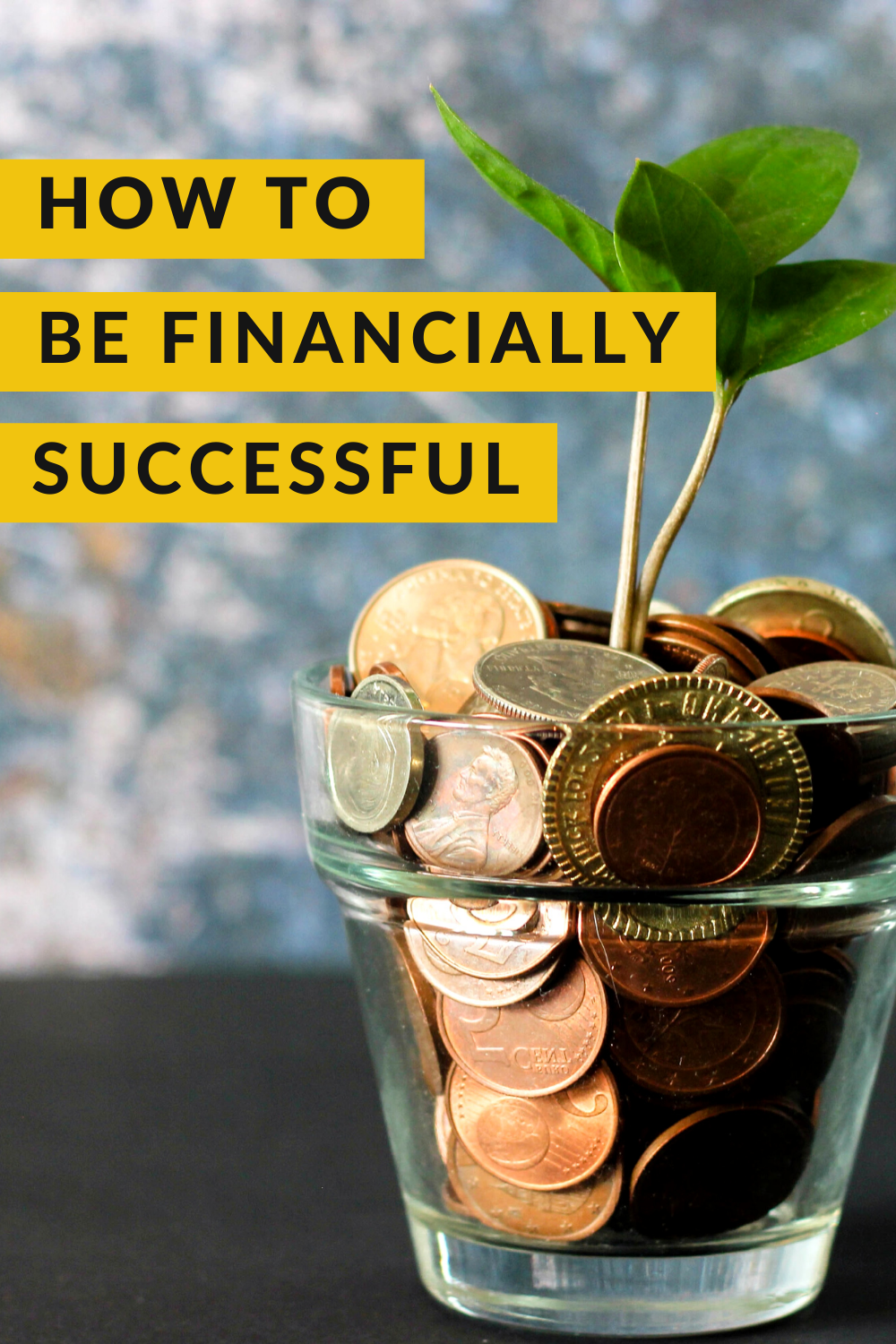 How to Be Financially Successful in 2020