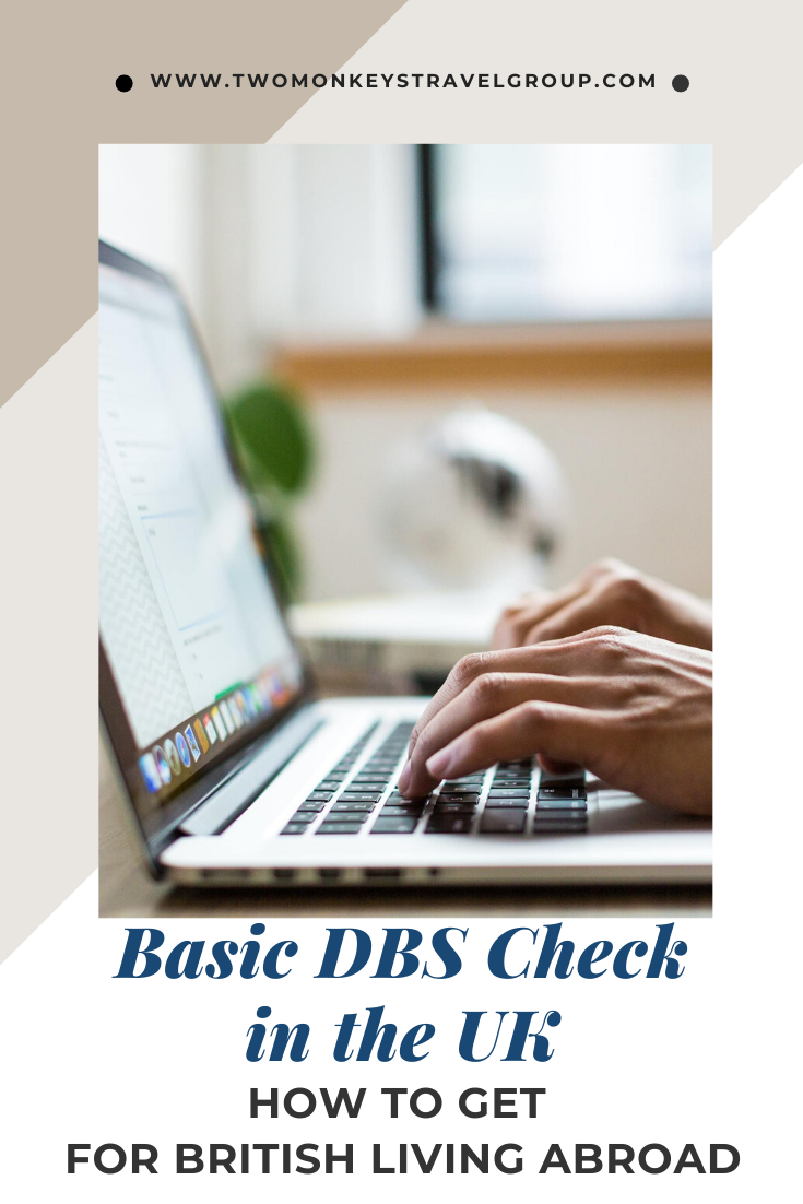 How to Get Basic DBS Check in the UK for British Living Abroad [Criminal Records Clearance in UK]