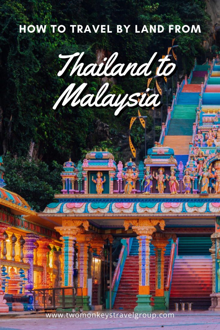 How to Travel by Land from Thailand to Malaysia (A Backpacker's Guide)