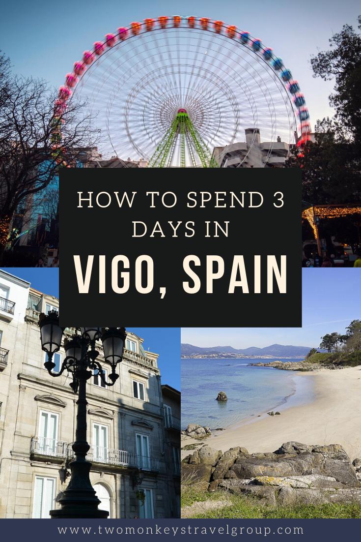 Weekend in Vigo, Spain How to Spend 3 Days in Vigo, Spain