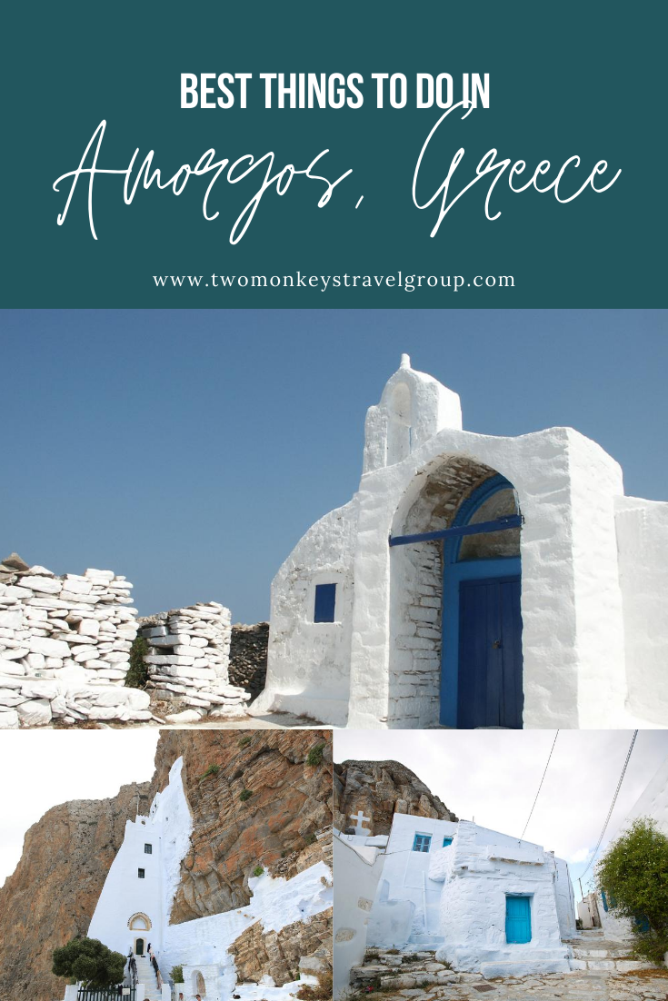 10 Best Things to do in Amorgos, Greece [with Suggested Tours]
