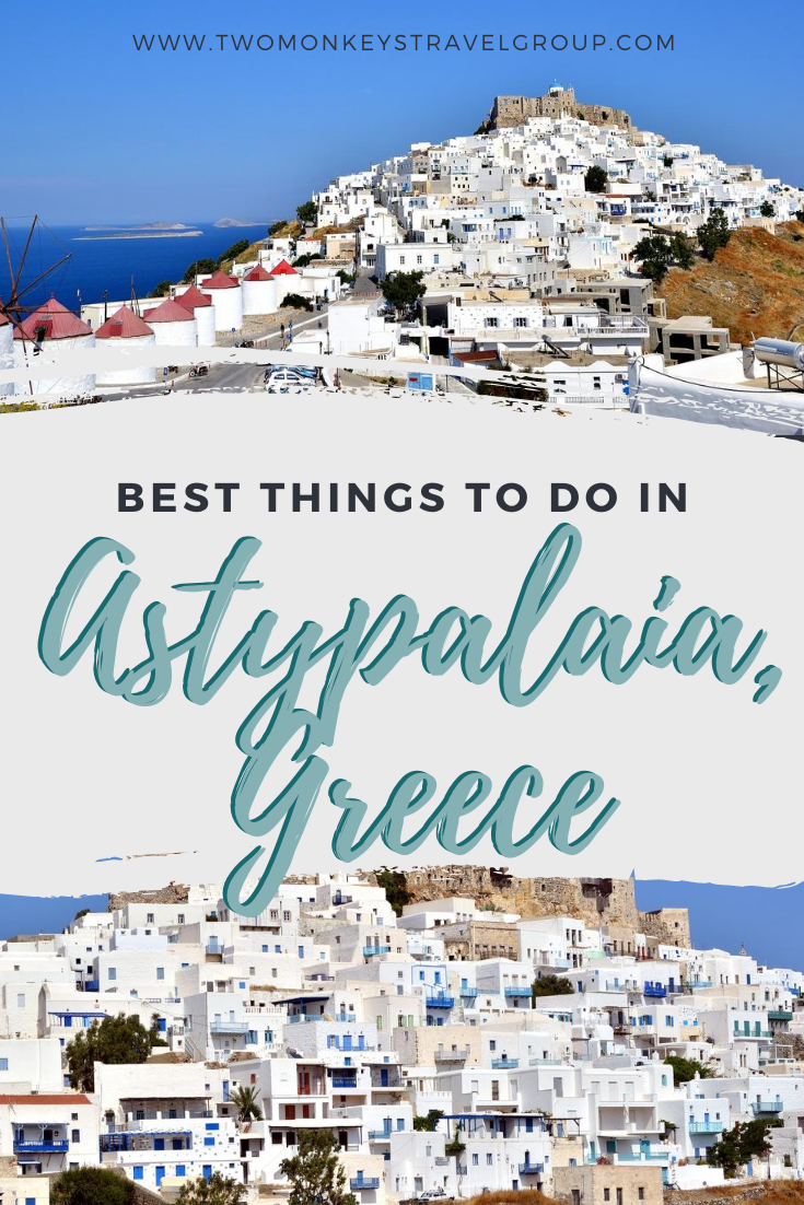 10 Best Things to do in Astypalaia, Greece [with Suggested Tours]2
