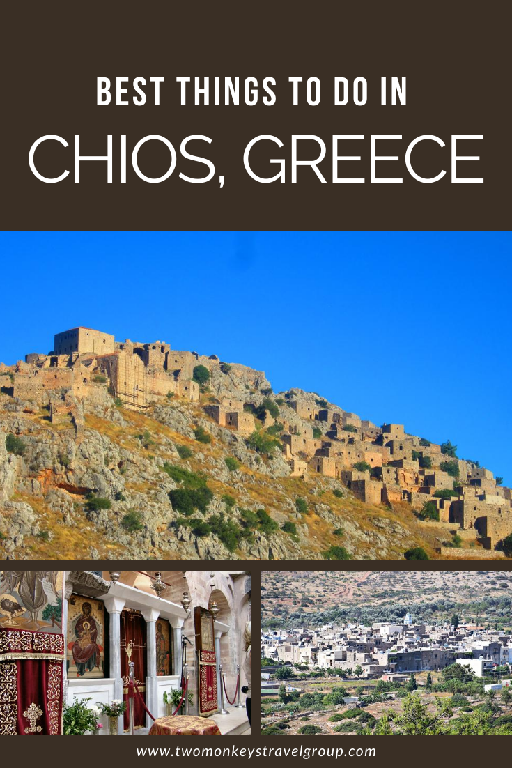 10 Best Things to do in Chios, Greece [with Suggested Tour]