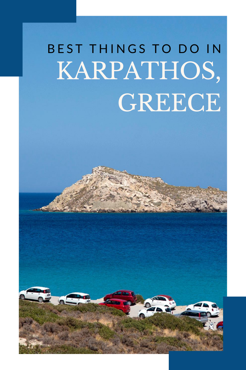 10 Best Things to do in Karpathos, Greece [with Suggested Tours]