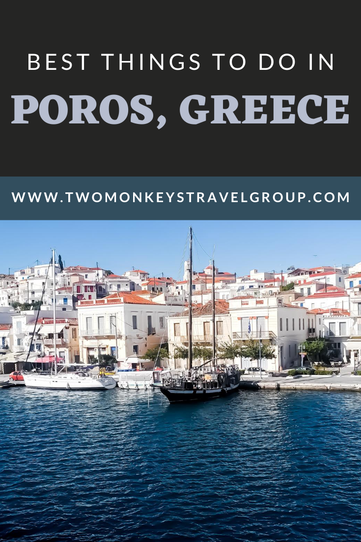 10 Best Things to do in Poros, Greece [with Suggested Tours]