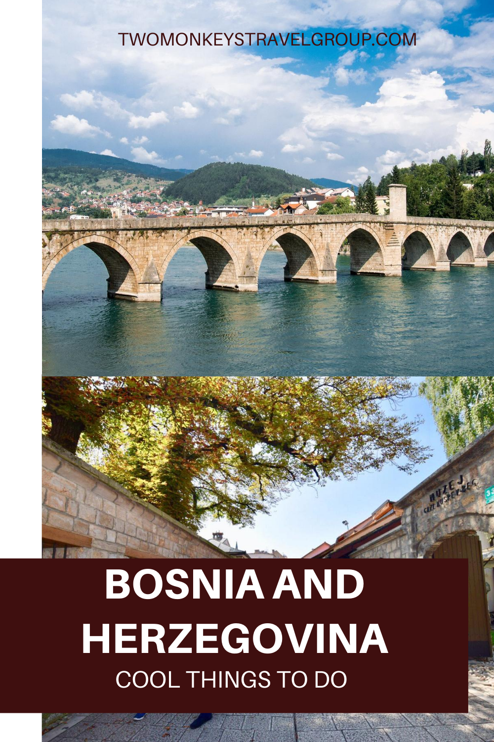 10 Cool Things To Do in Bosnia and Herzegovina