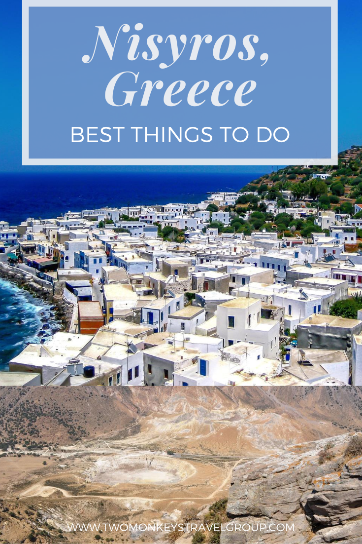 6 Best Things to do in Nisyros, Greece [with Suggested Tours]