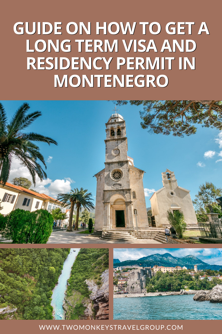 How to Get a Long Term Visa and Residency Permit in Montenegro
