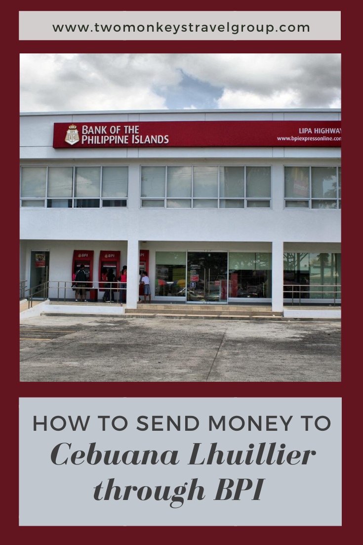 How to Send Money to Cebuana Lhuillier through BPI (BPI to Cash)