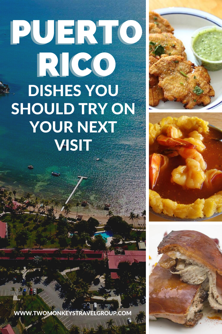 Puerto Rican Cuisine 10 Puerto Rico Dishes You Should Try on Your Next Visit