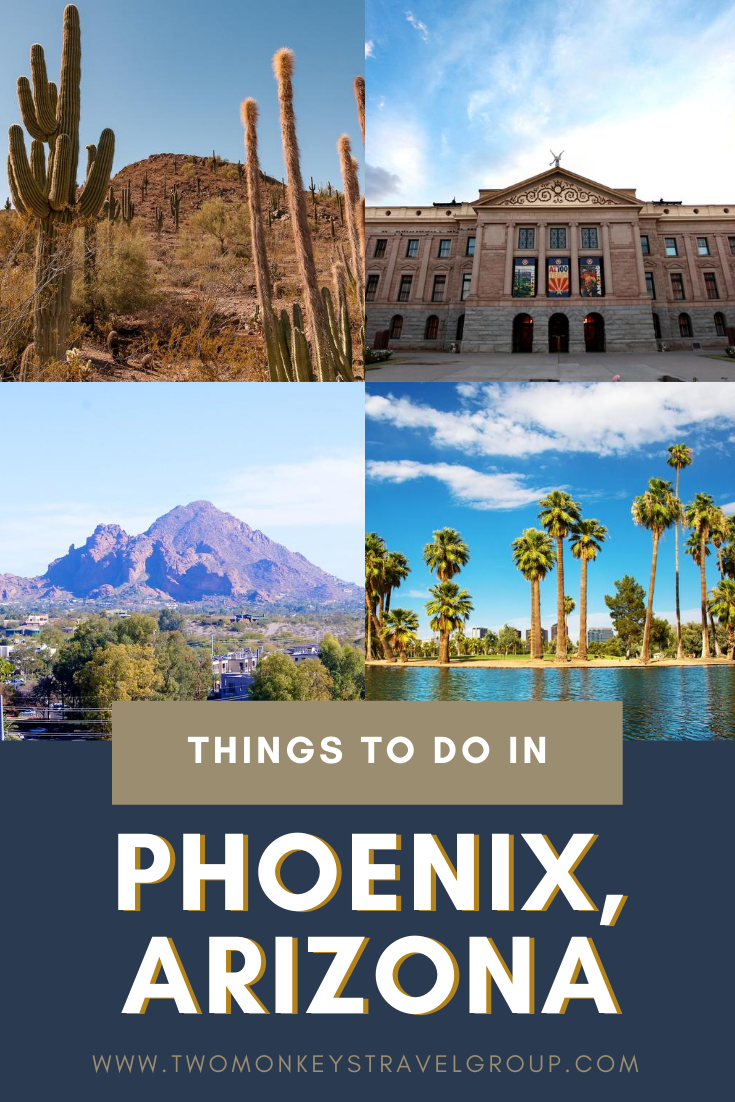 Things To Do in Phoenix, Arizona [Weekend DIY Itinerary to Phoenix]