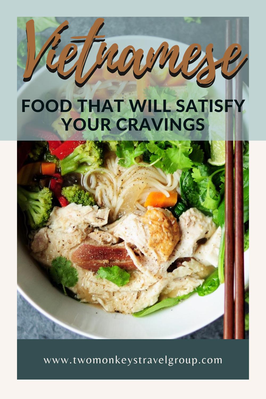 Vietnamese Cuisine 11 Vietnamese Food that Will Satisfy Your Cravings