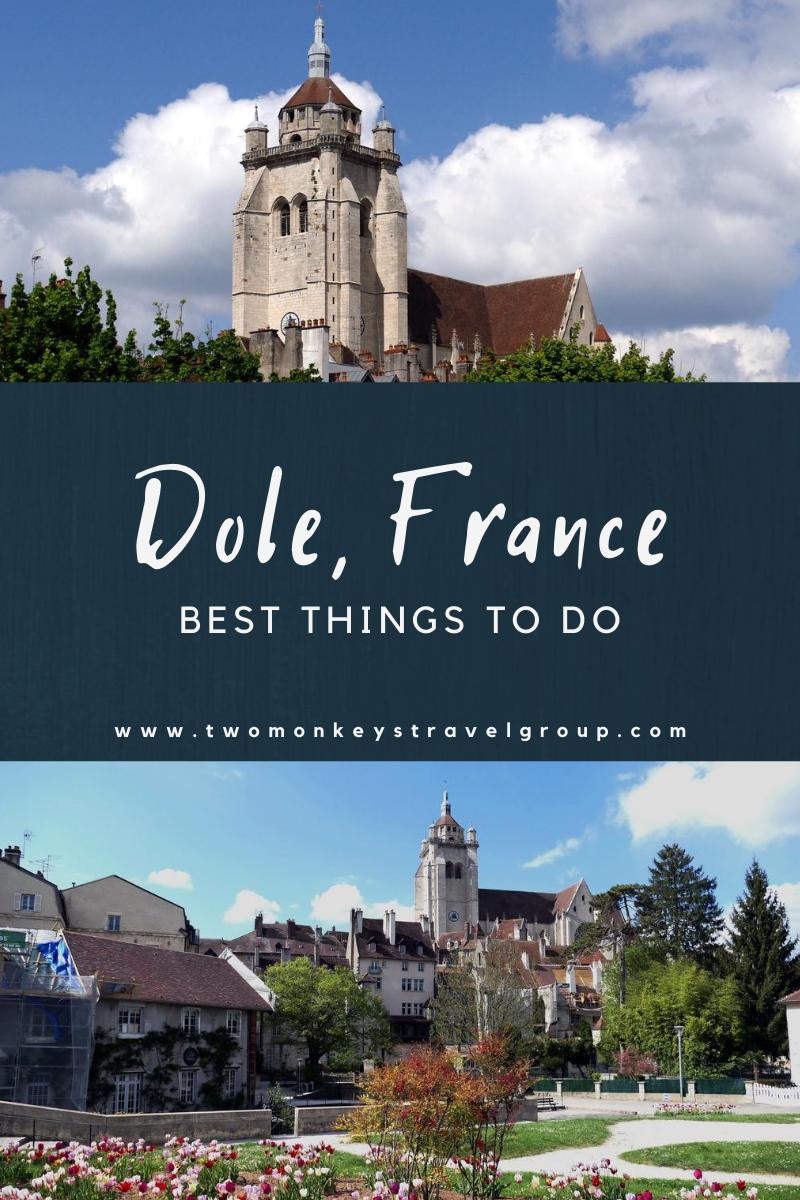 15 Best Things To Do in Dole, France [With Photos]
