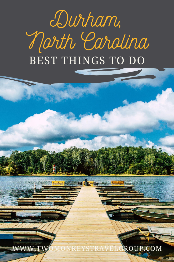 15 Best Things To Do in Durham, North Carolina [Weekend DIY Itinerary to Durham]
