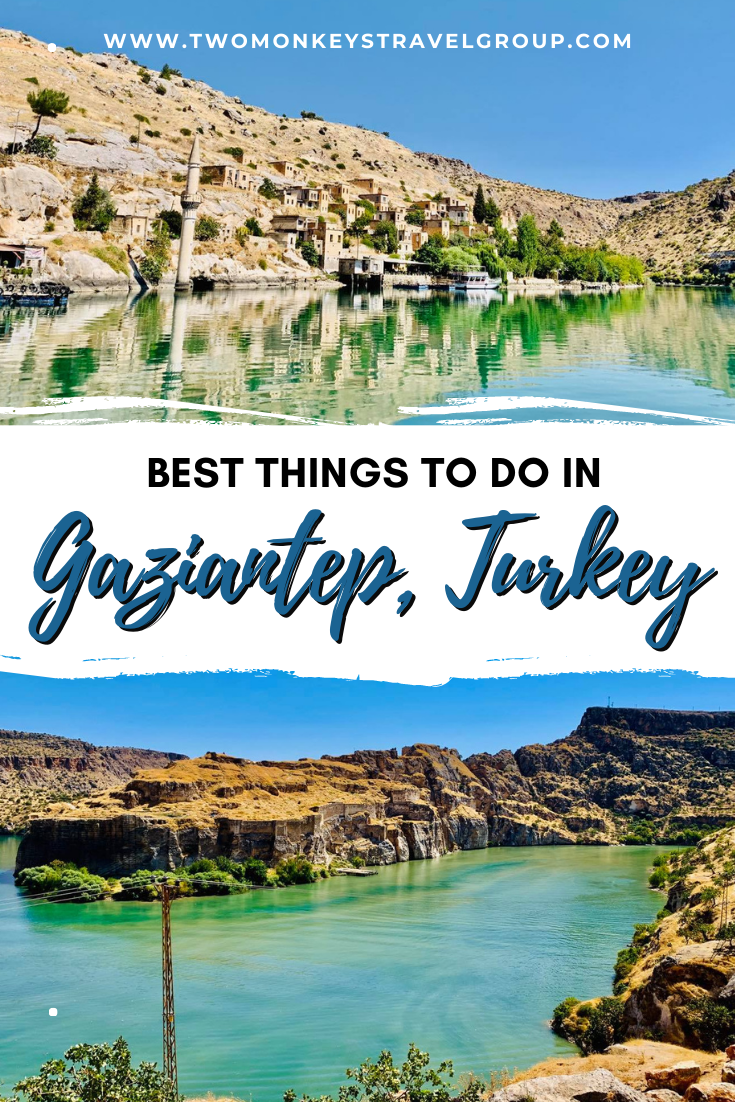 15 Best Things to do in Gaziantep, Turkey and Where To Stay