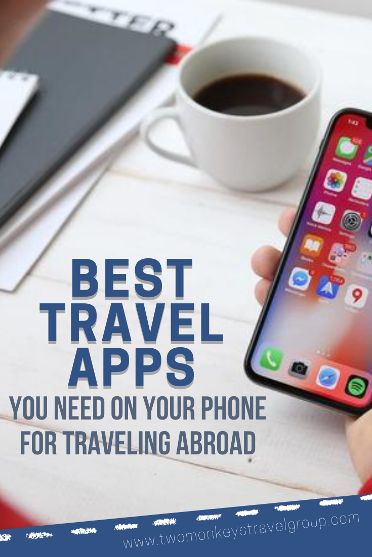 23 Best Travel Apps You Need on Your Phone For Traveling Abroad