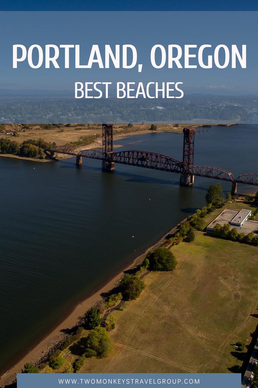 Best Beaches in Portland, Oregon Top 10 Portland Beaches