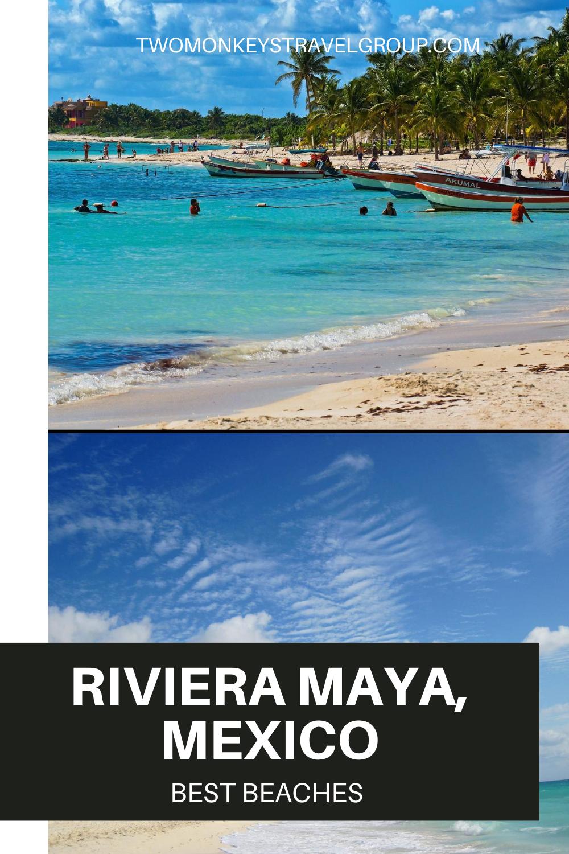 Best Beaches in Riviera Maya, Mexico - Top 10 Beaches in Riviera Maya