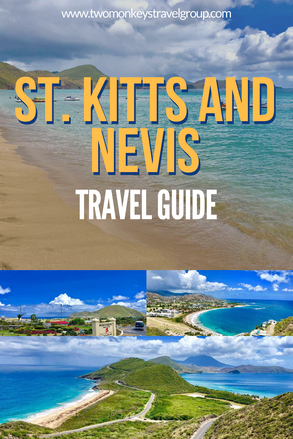 Travel Guide to St. Kitts and Nevis – How, Where & Frequently Asked Questions