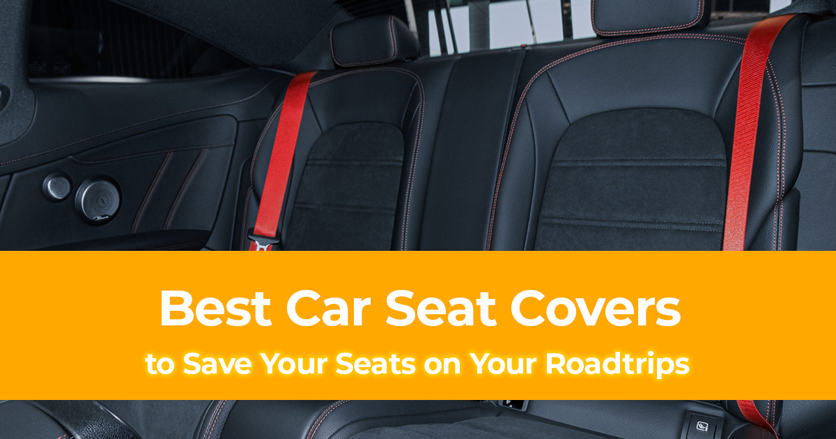 Best Car Seat Covers To Save Your Seats, Best Rated Car Seat Covers