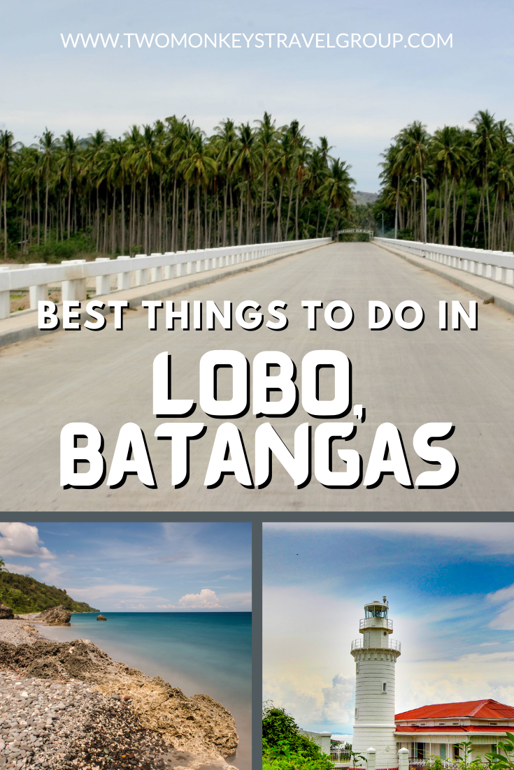 10 Best Things To Do in Lobo, Batangas and Where To Stay