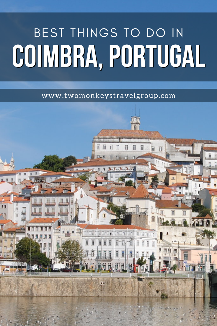 10 Best Things to do in Coimbra, Portugal [with Suggested Tours]