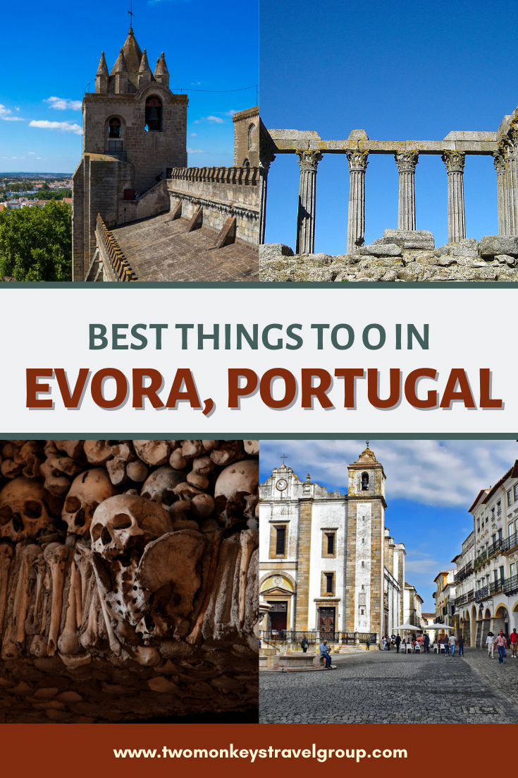 10 Best Things to do in Evora, Portugal [with Suggested Tours]