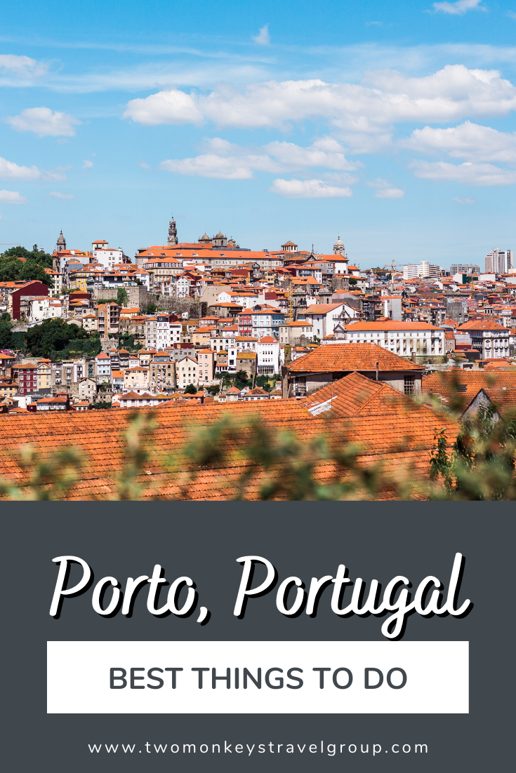 The 10 best things to do in Porto, Portugal [with Suggested Tours]