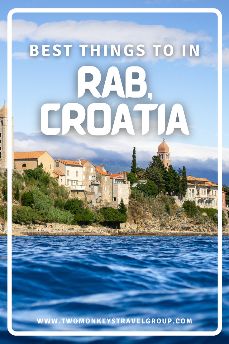 10 Best Things to do in Rab, Croatia and Where to Stay