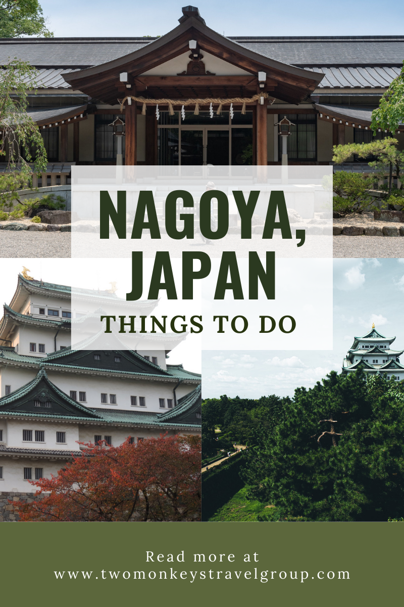 10 Things To Do in Nagoya, Japan [with Suggested Tours]