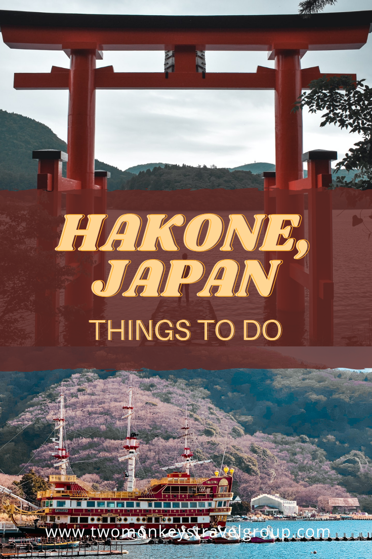 10 Things to do in Hakone, Japan [with Suggested Tours]
