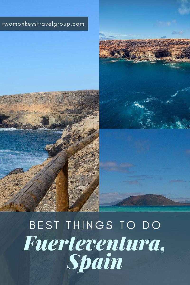 15 Best Things To Do in Fuerteventura, Spain
