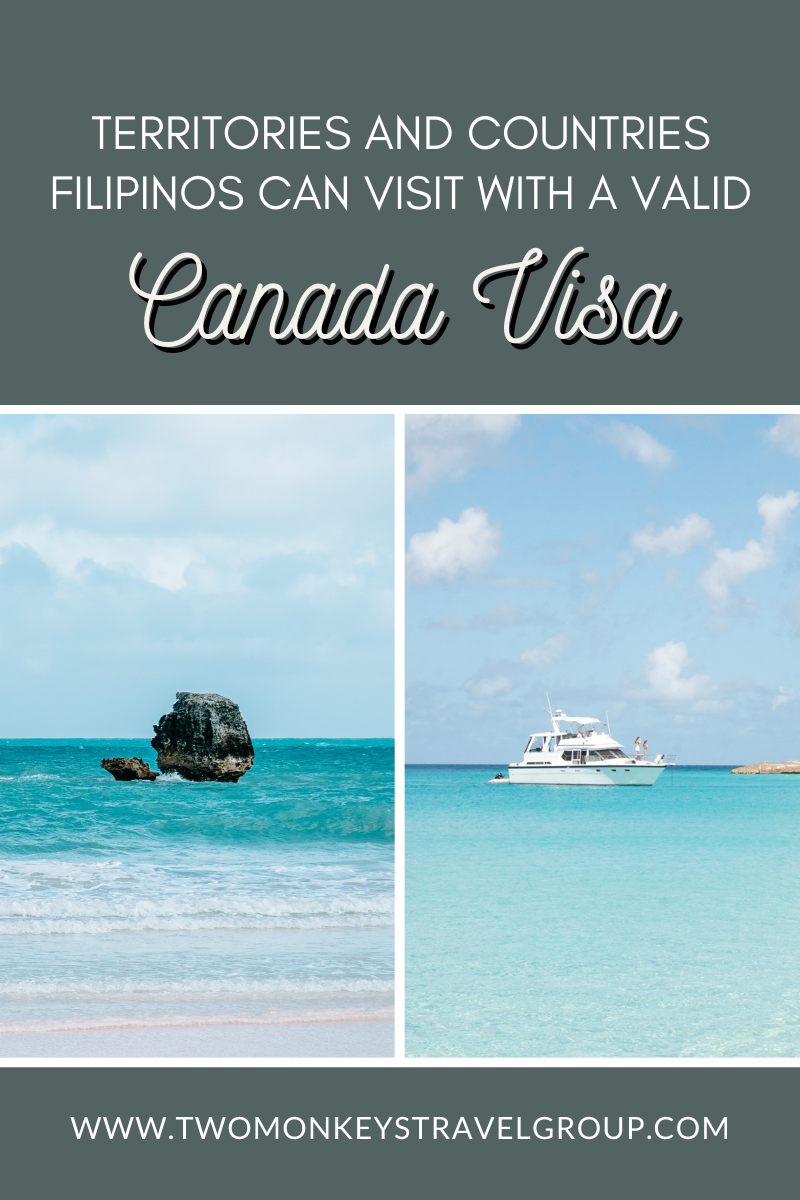 24 Territories and Countries Filipinos Can Visit with a Valid Canada Visa
