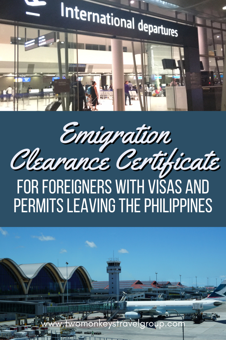 Emigration Clearance Certificate – For Foreigners with Visas and Permits Leaving the Philippines