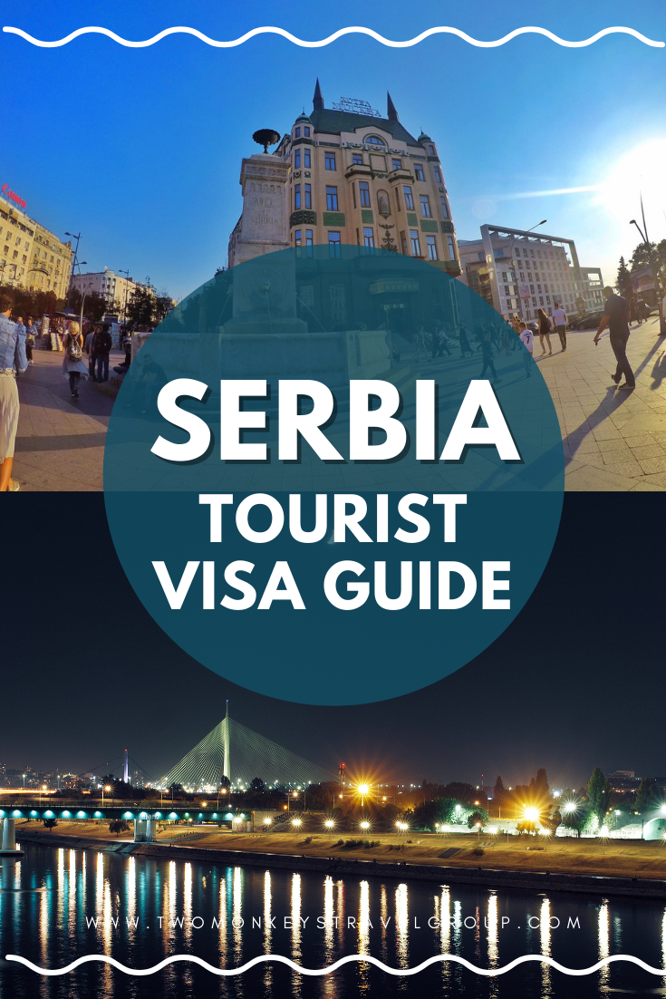 Guide on How To Get a Serbia Tourist Visa for Filipinos
