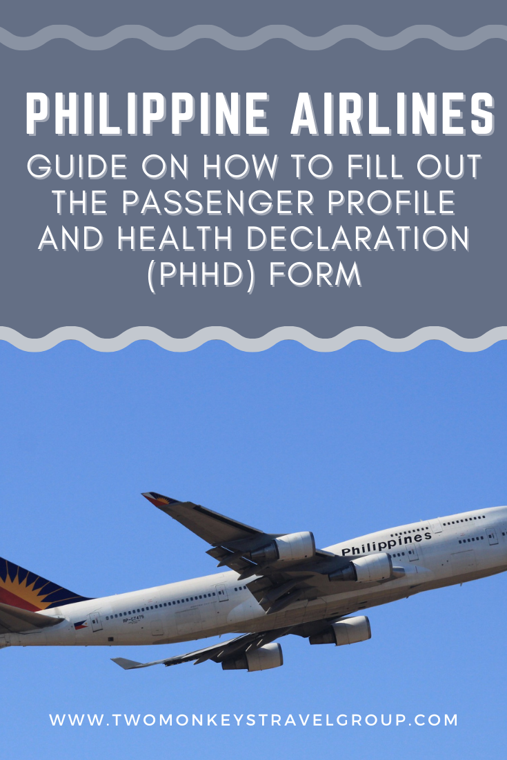 How To Fill Out the Philippine Airlines Passenger Profile and Health Declaration (PHHD) Form