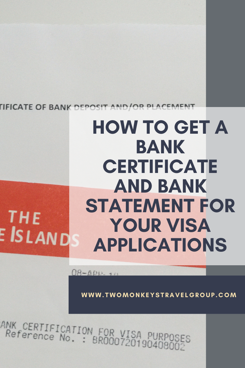 How To Get a Bank Certificate and Bank Statement for your Visa Applications
