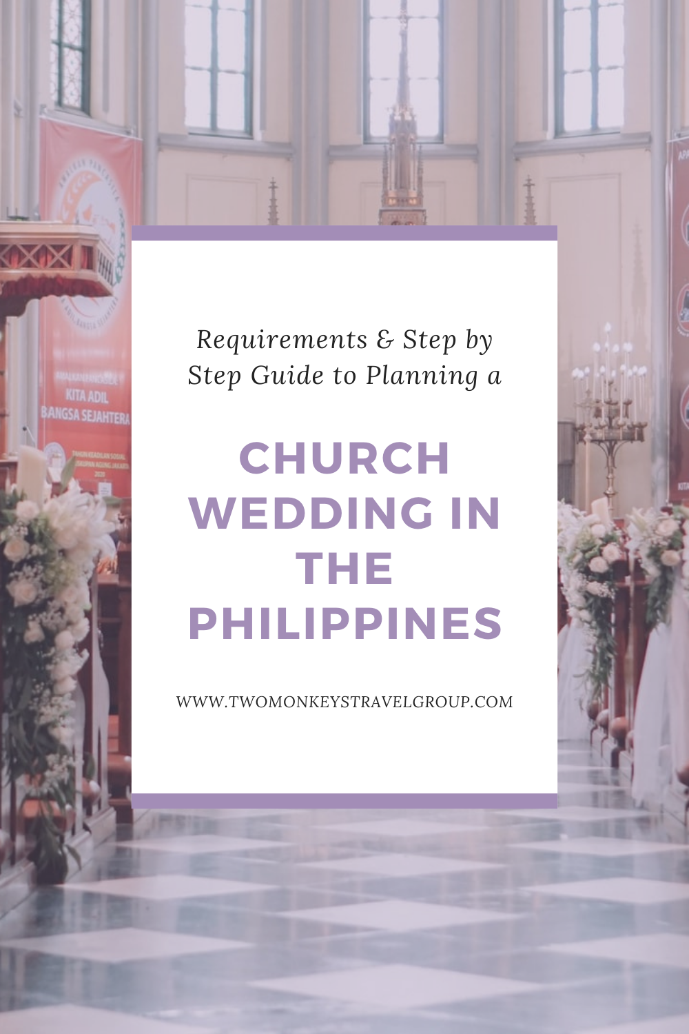 Requirements & Step by Step Guide to Planning a Church Wedding in the Philippines